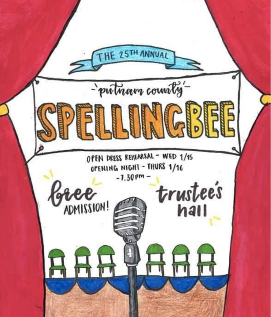 A poster advertising The Putnam COunty Spelling Bee at The Winchendon School during ColLAB